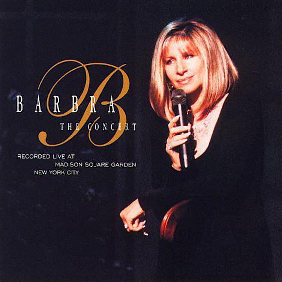 Barbra Joan Streisand - The Concert - Act I (1995)